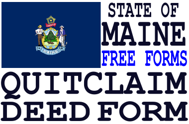 Maine Quit Claim Deed Form